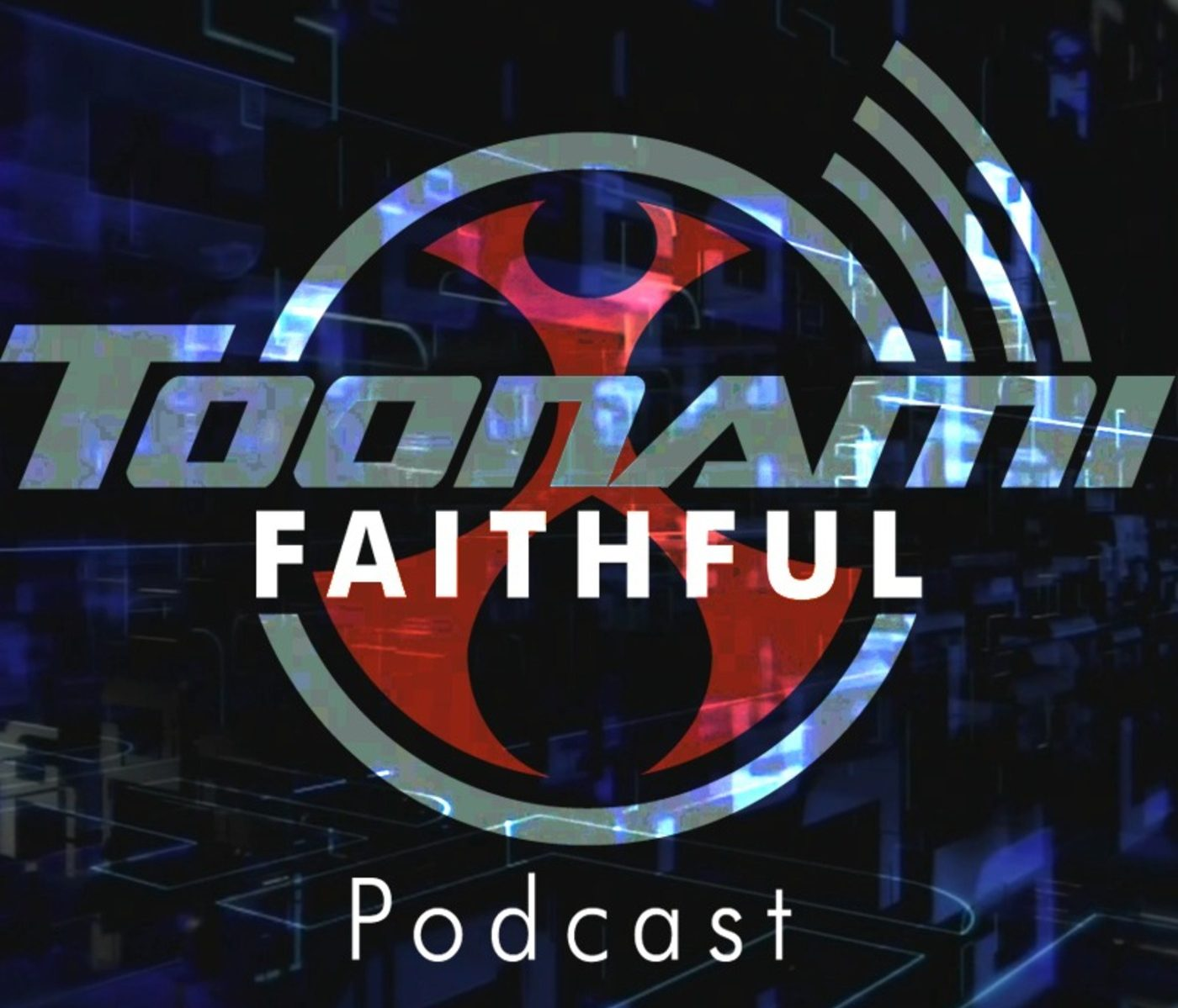 Logo for Toonami Faithful Podcast